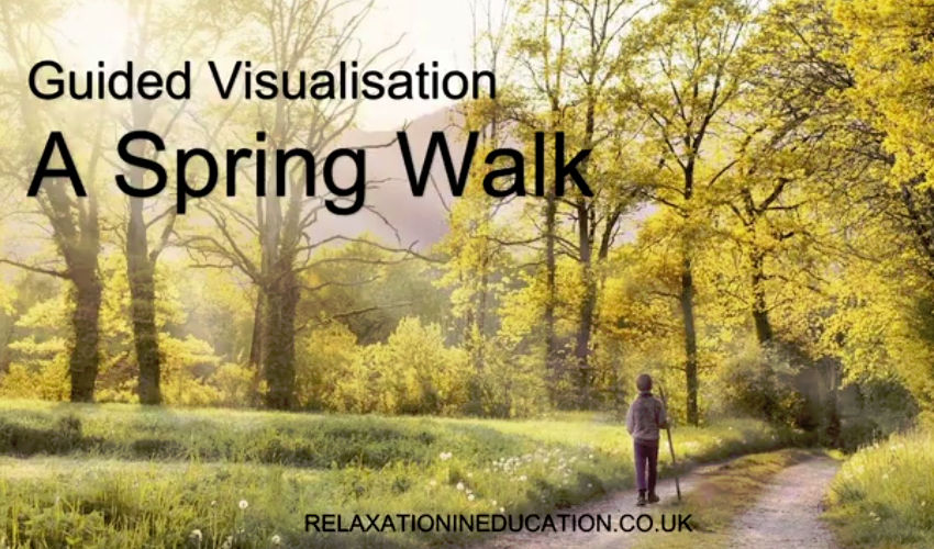 Guided Visualisation - A Spring Walk